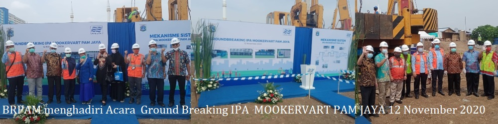 BRPAM menghadiri Acara Ground Breaking IPA Mookervart